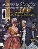 Letters to Horseface: Young Mozart's Travels in Italy (0140348018) by Monjo, F. N.