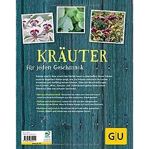 Kräuter für jeden Geschmack: Über 400 Küchen-, Heil- und Wildkräuter für jeden Standort (GU Ga