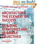 Architecture: the Element of Success....