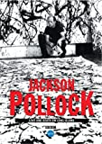 Jackson Pollock - Love & Death on Long Island