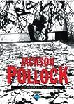 Jackson Pollock:Love/Death