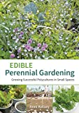 Edible Perennial Gardening: Growing Successful Polycultures in Small Spaces (English Edition)