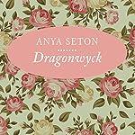 Dragonwyck   Anya Seton