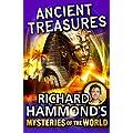 Richard Hammond's Mysteries of the World: Ancient Treasures (Great Mysteries of the World)