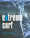Extreme Surf (0762749733) by Marcus, Ben