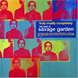 Truly Madly Completely: The Best of Savage Garden - Savage Garden