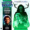 Doctor Who - The Lost Stories - Leviathan Audiobook by Brian Finch, Paul Finch Narrated by Colin Baker, Nicola Bryant