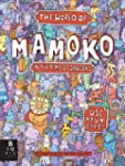 The World of Mamoko in the Time of Dr...