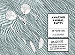 Amazing Animal Facts Postcards: 50 Po...
