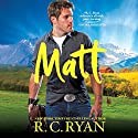 Matt Audiobook by R. C. Ryan Narrated by Loretta Rawlins