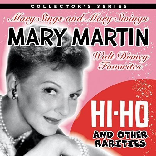 hi-ho-and-other-rarities-mary-sings-and-mary-swings-walt-disney