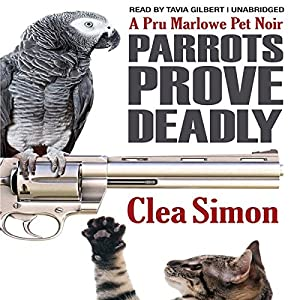 Parrots Prove Deadly Audiobook