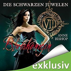 Blutskönigin (Die schwarzen Juwelen 7) Hörbuch