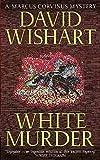 White Murder (Marcus Corvinus Mysteries) (0340771283) by Wishart, David