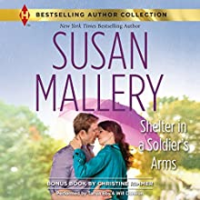 Shelter in a Soldier's Arms: w/Bonus Book: Donovan's Child (       UNABRIDGED) by Susan Mallery, Christine Rimmer Narrated by Tanya Eby, Will Damron