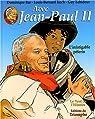 Avec Jean-Paul II, Tome 2 : L'infatigable pèlerin par Lehideux
