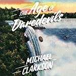 The Age of Daredevils | Michael Clarkson