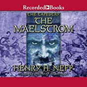 The Maelstrom: Book Four of The Tapestry | Henry H. Neff