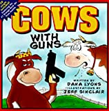 Cows with Guns (0670878901) by Lyons, Dana