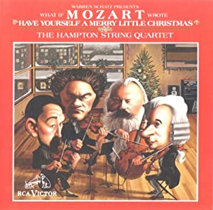 What If Mozart Wrote Have Yourself a Merry Little Christmas