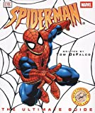 Spider-man: The Ultimate Guide (075132017X) by DeFalco, Tom