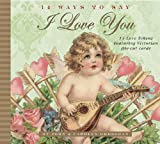 14 Ways to Say I Love You (1569065918) by John Grossman