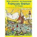 Mon premier dictionnaire fran�ais-breton en images