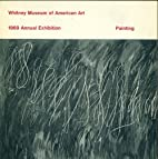 Whitney Museum of American Art. 1969 Annual…