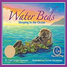 Water Beds: Sleeping in the Ocean (       UNABRIDGED) by Gail Langer Karwoski Narrated by Donna German