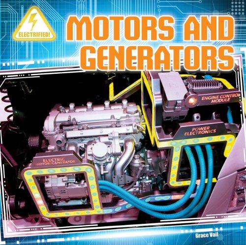 Motors And Generators (Electrified!)