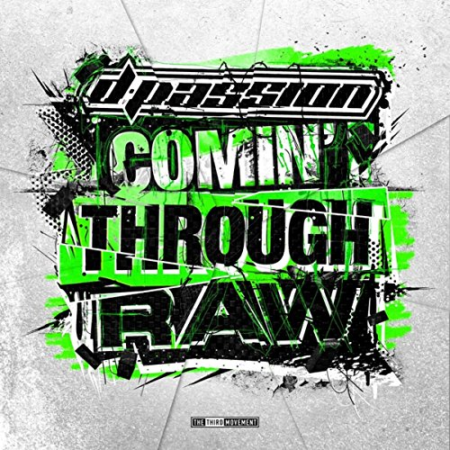 D-Passion-Comin Through Raw-(T3RDM0251)-CD-FLAC-2015-SPL Download