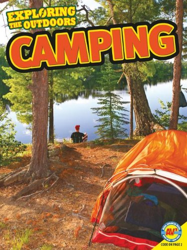 Camping (Exploring the Outdoors)
