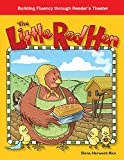 The Little Red Hen: Folk and Fairy Tales (Building Fluency Through Reader's Theater)