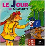 Le Jour de Charlotte (French Edition) (2218734125) by Joly, F.