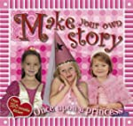 Make Your Own Story: Once Upon a Prin...