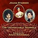 The Unthinkable Triangle: A Pride and Prejudice Variation Hörbuch von Joana Starnes Gesprochen von: Stevie Zimmerman
