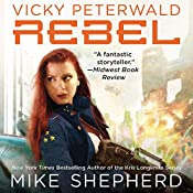 Rebel: Vicky Peterwald, Book 3 | Mike Shepherd
