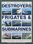 The World Encyclopedia of Submarines,...