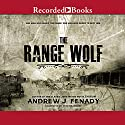 The Range Wolf (       UNABRIDGED) by Andrew J. Fenady Narrated by Pete Bradbury