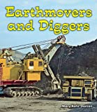 Earthmovers and Diggers (All about Big Machines)
