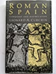 Roman Spain: Conquest and Assimilation