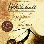 Opadgående ambitioner (Whitehall 8) | Madeleine Robins