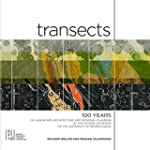 Transects: 100 Years of Landscape Arc...