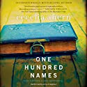 One Hundred Names: A Novel (       UNABRIDGED) by Cecelia Ahern Narrated by Amy Creighton