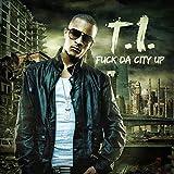 Fuck da City Up [Explicit]