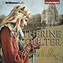 Warrior's Song: Medieval Song, Book 1 Audiobook by Catherine Coulter Narrated by Anne Flosnik