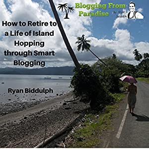 Blogging from Paradise Audiobook