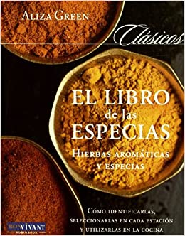 Libro de las especias, el: Amazon.es: Aliza Green: Libros