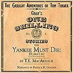The Yankee Must Die: Huaka'i Po: The Nightmarchers, Book 1   T. E. MacArthur