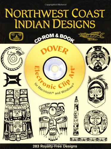 Northwest Coast Indian Designs (Dover Electronic Clip Art) (CD-ROM and Book)